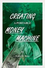 Creating a Portable Money Machine