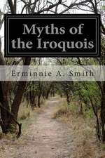 Myths of the Iroquois