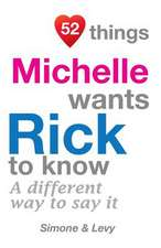 52 Things Michelle Wants Rick to Know