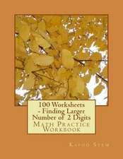 100 Worksheets - Finding Larger Number of 2 Digits