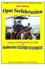 Opas Seefahrtzeiten - Seemaschinist Um 1960 Und Auf Alexander Von Humboldt
