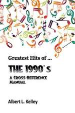 Greatest Hits of ... the 1990's