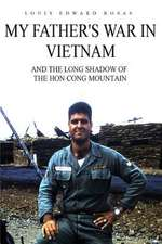 My Father's War in Vietnam