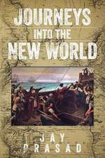 Journeys Into the New World