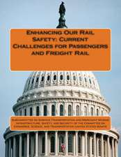 Enhancing Our Rail Safety