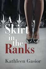 A Skirt in the Ranks