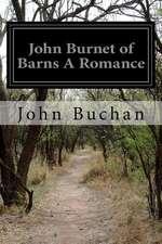 John Burnet of Barns a Romance