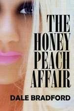 The Honey Peach Affair