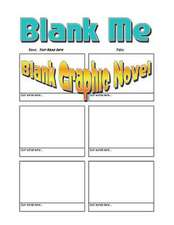 Blank Me - 69 Blanking Awesome Blank Graphic Novel Pages