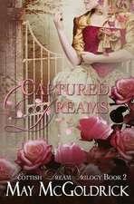 Captured Dreams