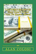 Lottery Secrets - They Don't Want You to Know about