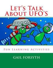 Let's Talk about UFO's