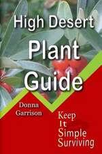 High Desert Plant Guide