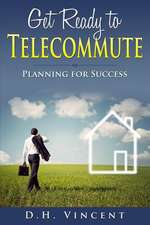 Get Ready to Telecommute