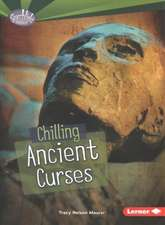 Chilling Ancient Curses