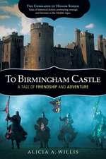 To Birmingham Castle