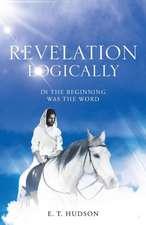Revelation Logically