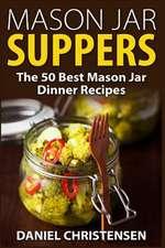 Mason Jar Suppers