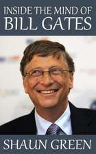 Inside the Mind of Bill Gates