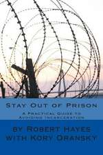 Stay Out of Prison