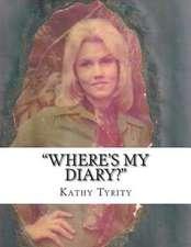 Where's My Diary?