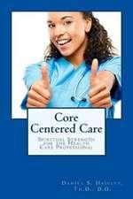 Core Centered Care
