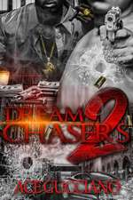 Dream Chasers 2