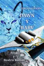 Dawn y Harv