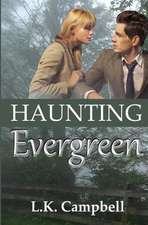 Haunting Evergreen