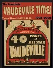 Vaudeville Times Volume II