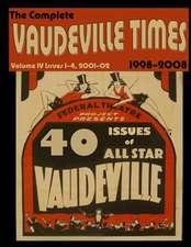 Vaudeville Times Volume IV
