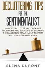 Decluttering Tips for the Sentimentalist