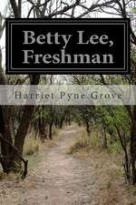 Betty Lee, Freshman