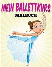 Mein Ballettkurs - Malbuch