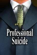 Professional Suicide