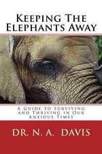 Keeping the Elephants Away