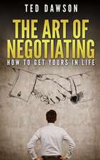 The Art of Negotiating