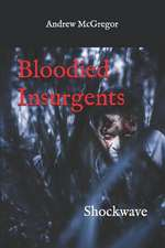 Bloodied Insurgents