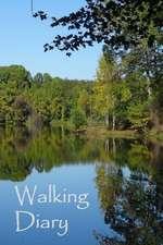 Walking Diary