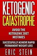 Ketogenic Catastrophe