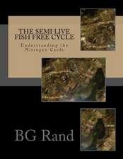The Semi Live Fish Free Cycle