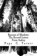 Ransom of Shadows