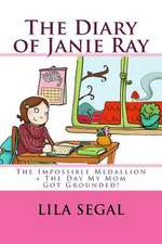 The Impossible Medallion + the Day My Mom Got Grounded!:  Volumes 1 + 2