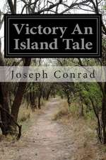 Victory an Island Tale