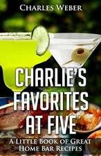 Charlie's Favorites at Five