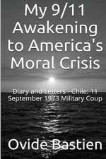 My 9/11 Awakening to America's Moral Crisis