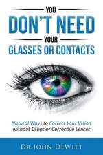 You Don't Need Your Glasses or Contacts