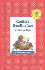 Cecilia's Reading Log:  My First 200 Books (Gatst)
