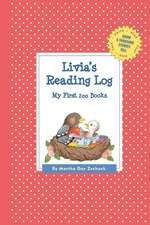 Livia's Reading Log:  My First 200 Books (Gatst)
