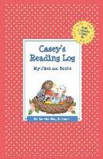 Casey's Reading Log:  My First 200 Books (Gatst)